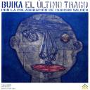 Ultimo trago (El) / Concha Buika |