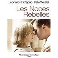 les Noces rebelles / Sam Mendes, réal. | Mendes, Sam. Réalisateur