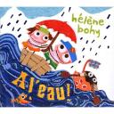 A l'eau / Hélène Bohy |