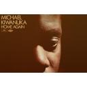 Home again / Michel Kiwanuka |