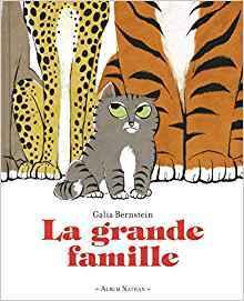 La grande famille / Galia Bernstein | Bernstein, Galia. Auteur