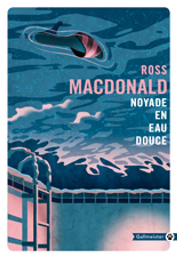 Noyade en eau douce / Ross Macdonald  