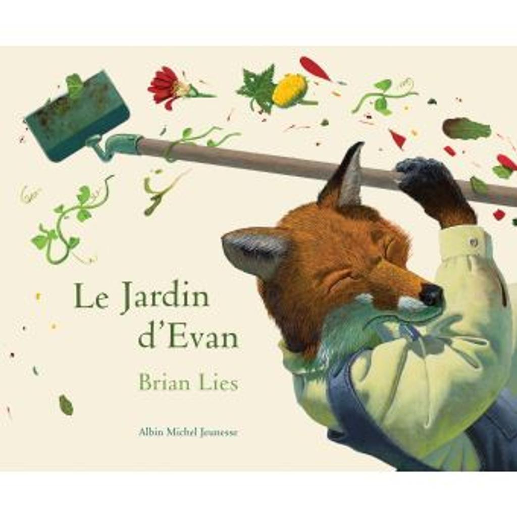 Le jardin d'Evan / Brian Lies |
