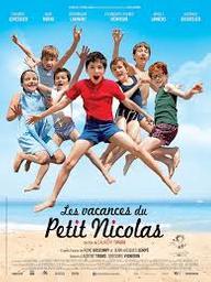Les vacances du petit Nicolas / Laurent Tirard, réal.   Tirard, Laurent. Réalisateur. Scénariste
