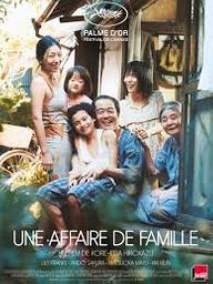 Une affaire de famille = Manbiki kazoku / Hirokazu Kore-Eda, réal. |
