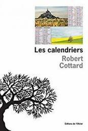 Les calendriers / Robert Cottard   Cottard, Robert. Auteur