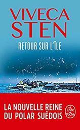 Retour sur l'île. 6 / Viveca Sten   Sten, Viveca (1959-....). Auteur