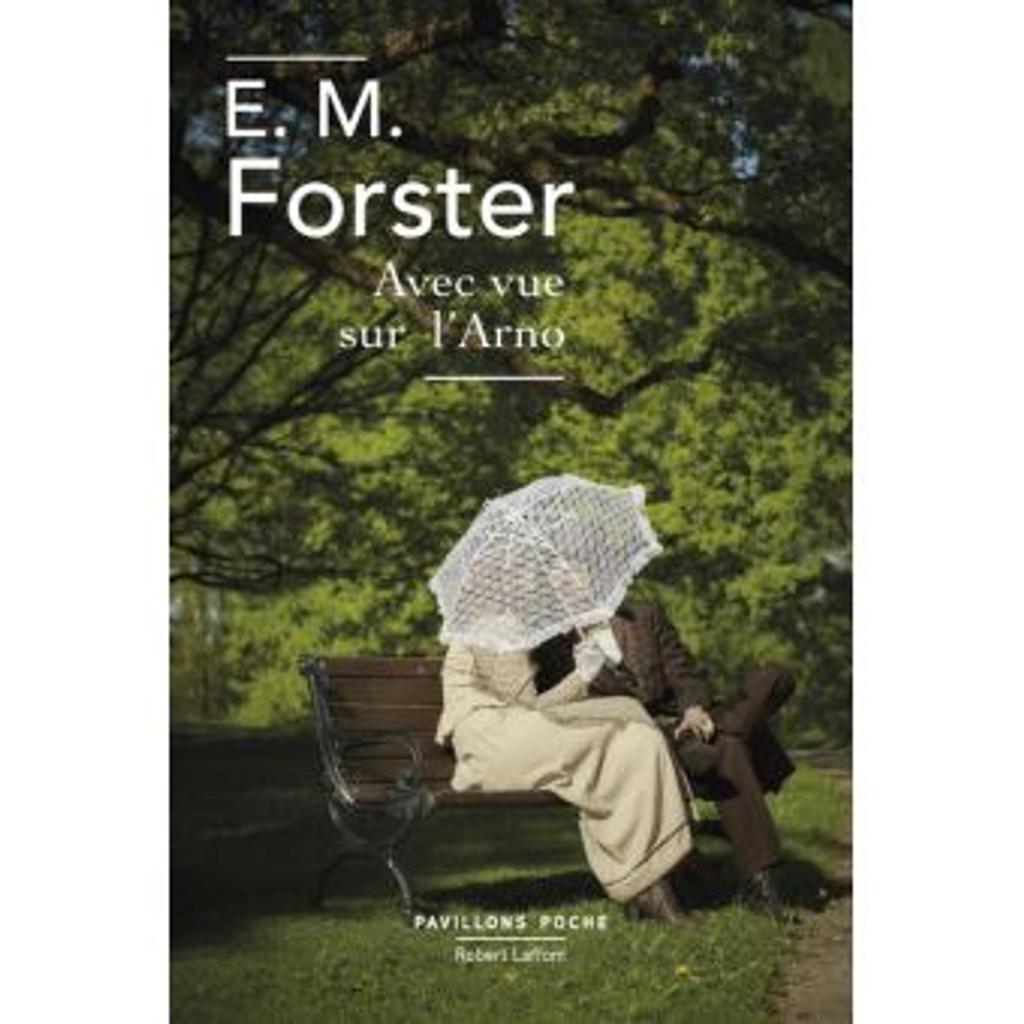 Avec vue sur l'Arno / E.M. Forster  