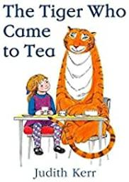 The Tiger who Came to Tea / Judith Kerr   Kerr, Judith (1923-2019). Auteur