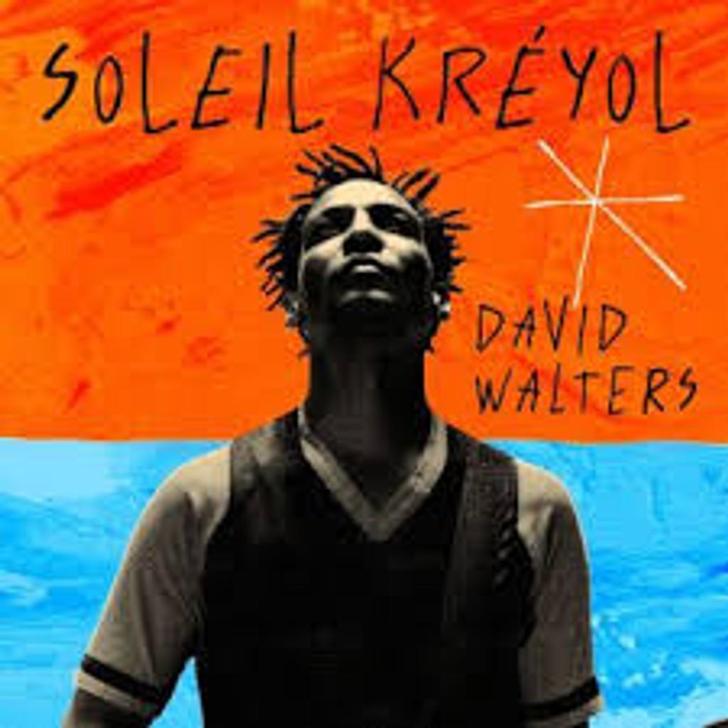 Soleil kréyol / David Walters |