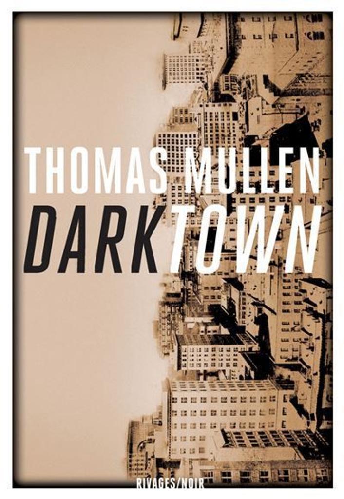 Darktown / Thomas Mullen |