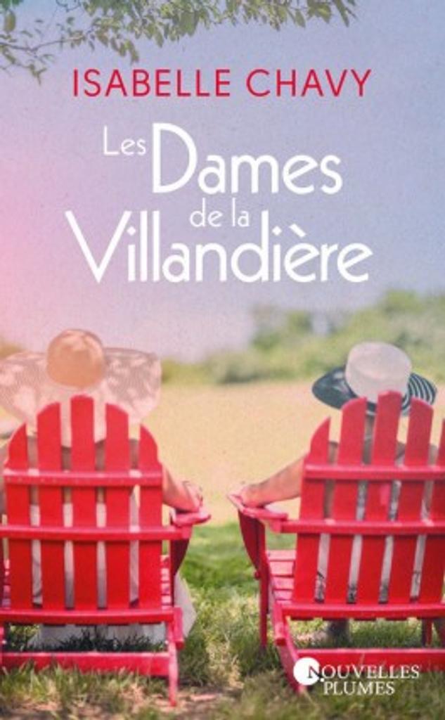 Les dames de la Villandière / Isabelle Chavy |