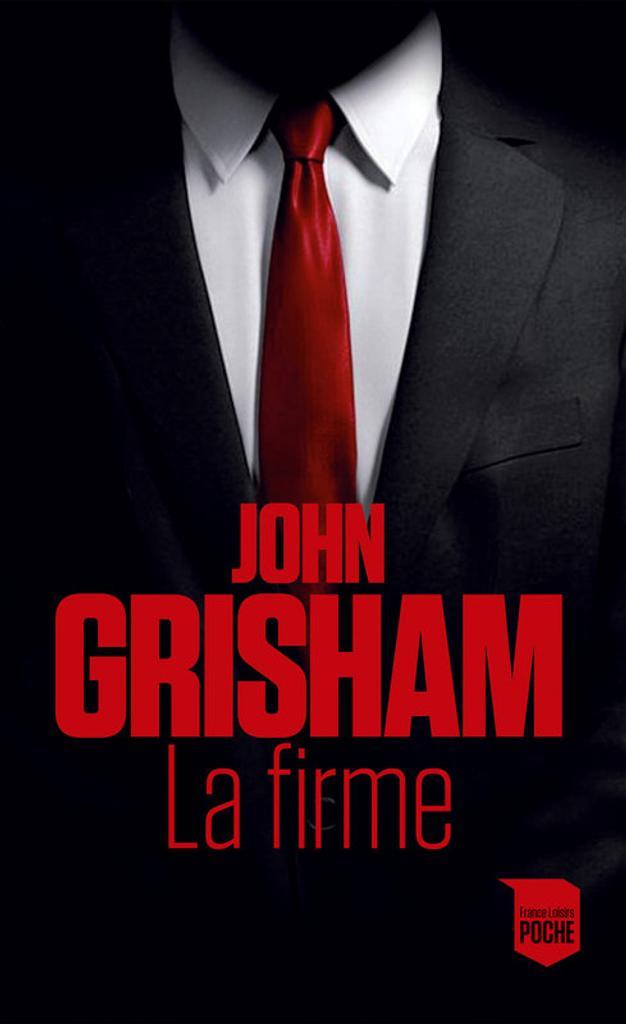 La firme / John Grisham  