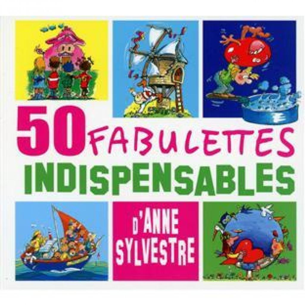 50 fabulettes indispensables / Anne Sylvestre |