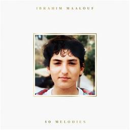 40 mélodies / Ibrahim Maalouf   Maalouf, Ibrahim. Interprète
