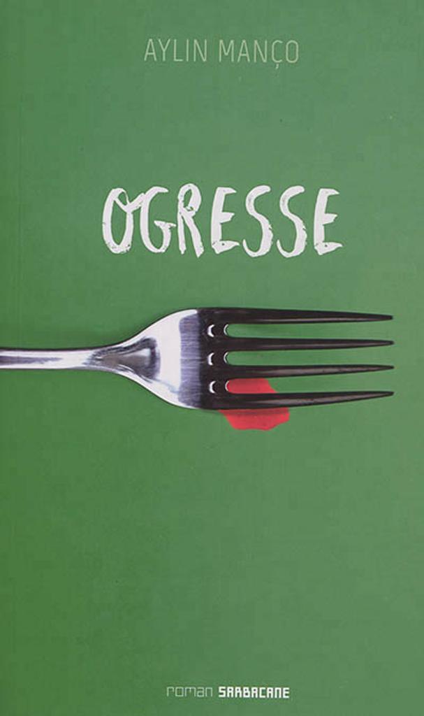 Ogresse / Aylin Manço |
