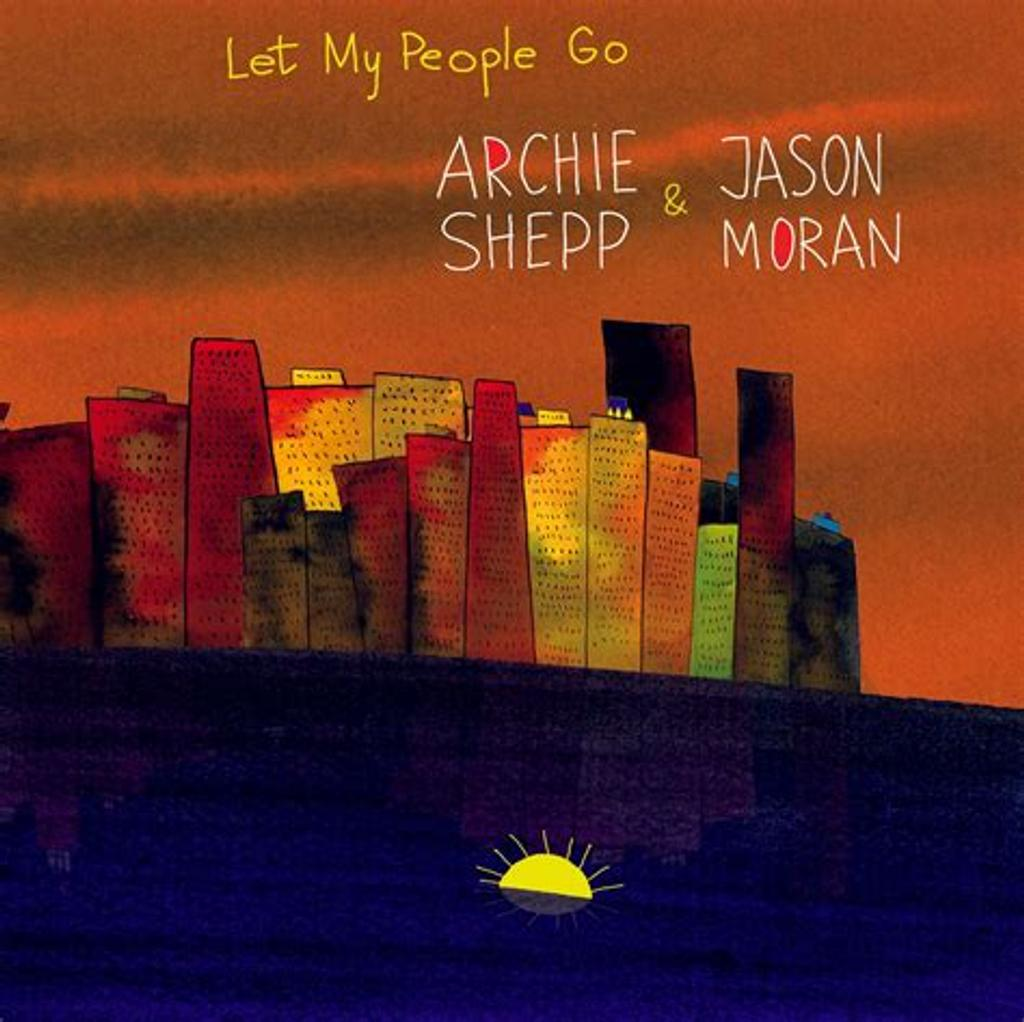 Let my people go / Archie Shepp |