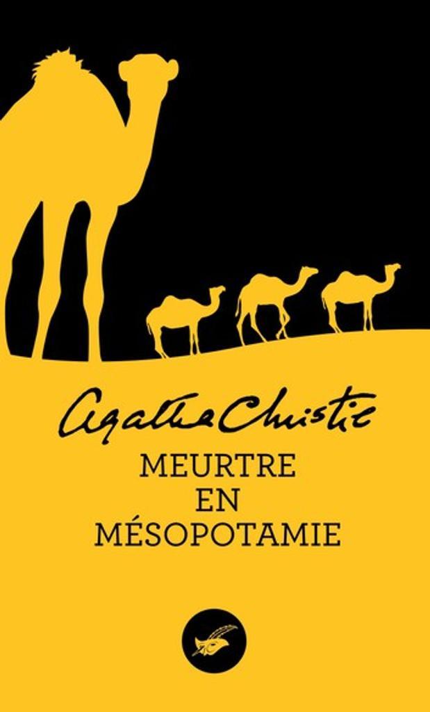 Meurtre en Mésopotamie / Agatha Christie |