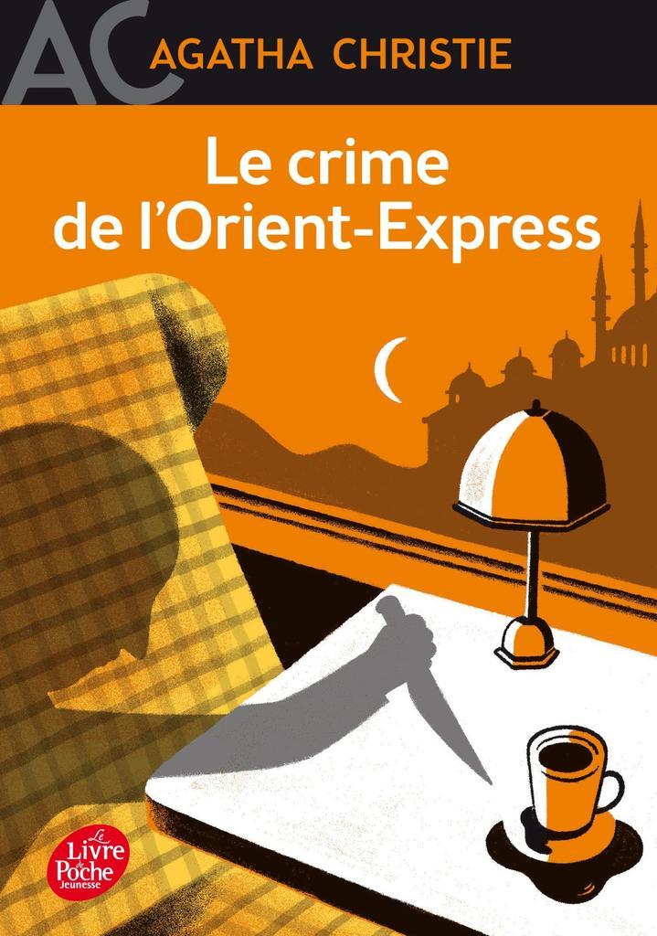 Le crime de l'Orient-Express / Agatha Christie |
