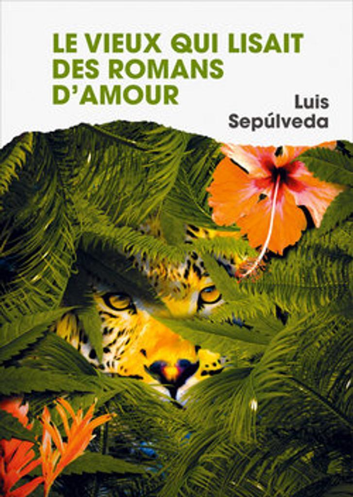 Le vieux qui lisait des romans d'amour / Luis Sepulveda |