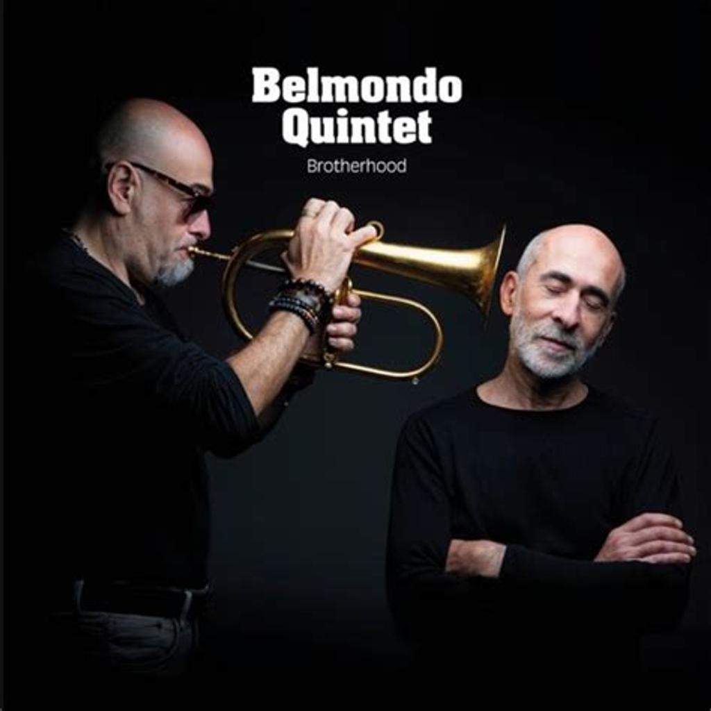 Brotherhood / Belmondo Quintet  